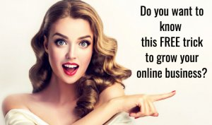 free-trick-to-grow-online-business
