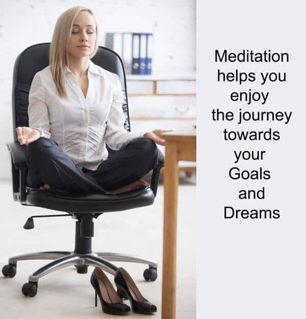 Meditation-helps-enjoy-journey-goals-dreams