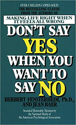 dont say yes when you want to say no