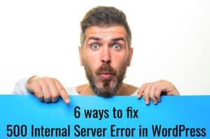 6-ways-how-to-fix-internal-server-error