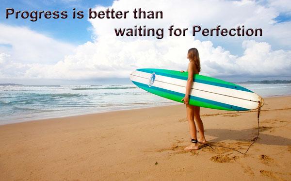 progress-better-than-perfection