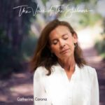The-voice-of-the-stillness-Catherine-Corona