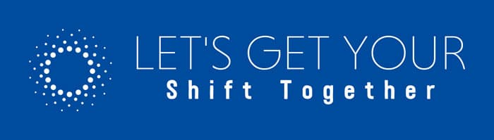 Lets-Get-Your-Shift-Together-Pic