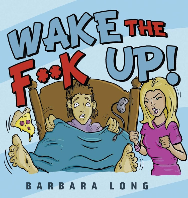 Wake-the-F##k-Up-Book